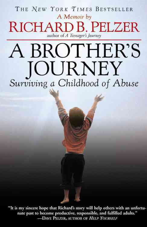 A Brother's Journey By Pelzer, Richard B.