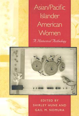 Asian/Pacific Islander American Women By Hune, Shirley (EDT)/ Nomura, Gail M. (EDT)